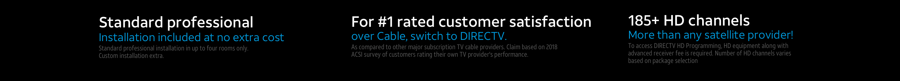 Free Installation & #1 Customer Service & 195+ HD Channels